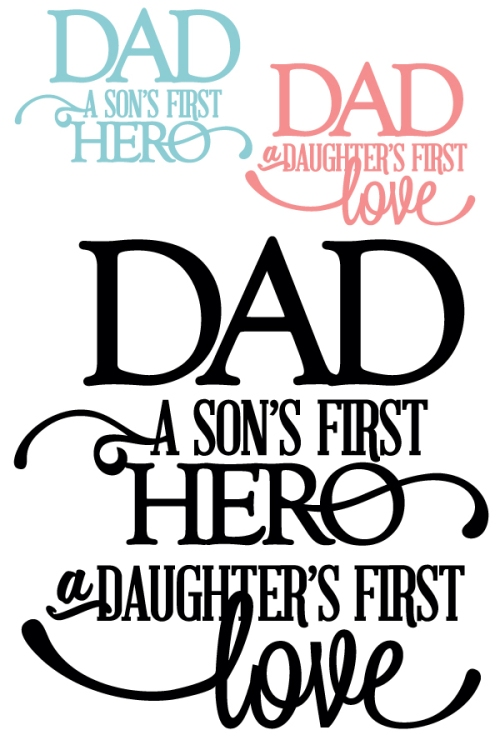 Father And Son Working Together Quotes: Dad: Son's First Hero + Daughter's First Love Vinyl Quote