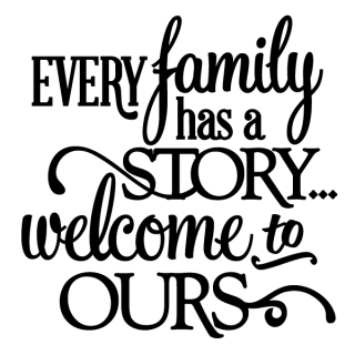 Every Family Has a Story - Thumbnail
